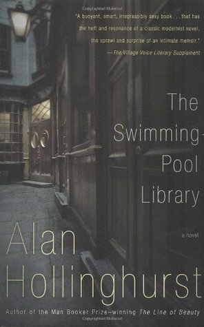 The Swimming Pool Library By Alan Hollinghurst Reviews Discussion Bookclubs Lists