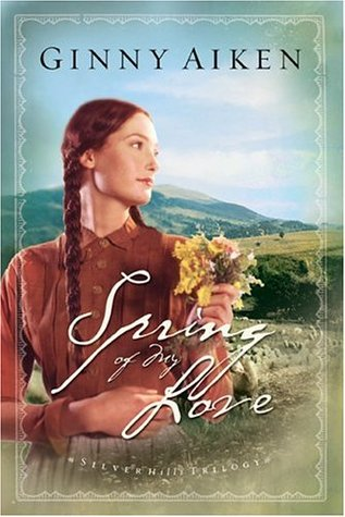 Spring of My Love by Ginny Aiken