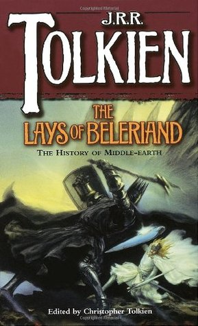 The Lays of Beleriand by J.R.R. Tolkien