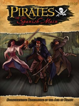 Pirates of the Spanish Main RPG (S2P10300; Savage Worlds)