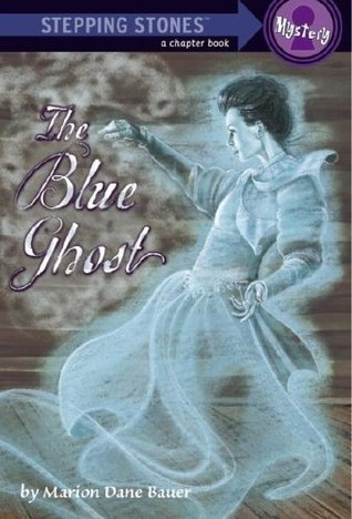 The Blue Ghost (A Stepping Stone Book)