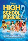 High School Musical 2: The Junior Novel