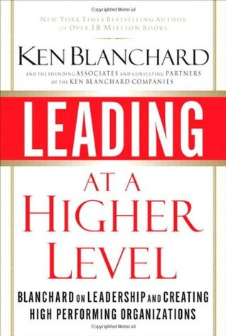 Leading at a Higher Level by Ken Blanchard