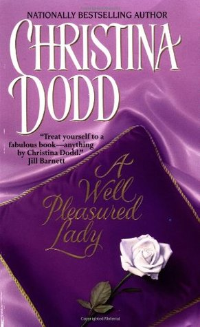 A Well Pleasured Lady by Christina Dodd
