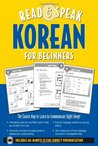 Read ; Speak Korean for Beginners (Book w/Audio CD): The Easiest Way to Communicate Right Away!