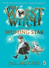 The Worst Witch and The Wishing Star (Worst Witch, #7)