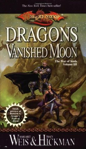 Dragons of a Vanished Moon by Margaret Weis