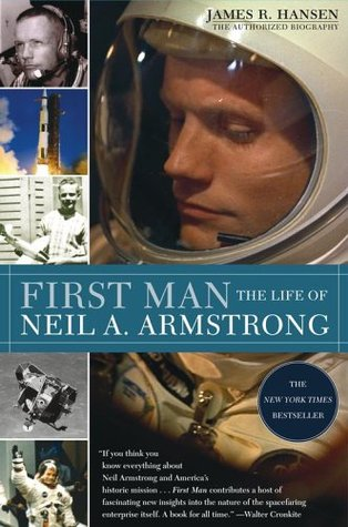 First Man by James R. Hansen