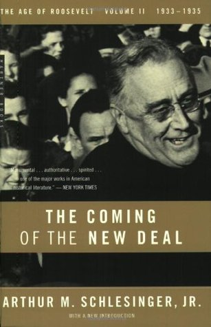 The Coming of the New Deal 1933-35 by Arthur M. Schlesinger Jr.