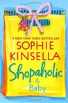 Shopaholic and Baby (Shopaholic, #5)