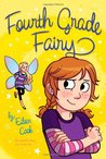 Fourth Grade Fairy (Fourth Grade Fairy, #1)