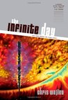 The Infinite Day (The Lamb among the Stars, #4)