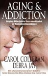 Aging and Addiction (Hazelden Guidebooks)