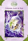 Iridessa, Lost at Sea (Tales of Pixie Hollow, #15)