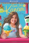 Good Job Kanani  (American Girl of the Year 2011, #2)