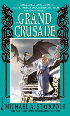 The Grand Crusade by Michael A. Stackpole