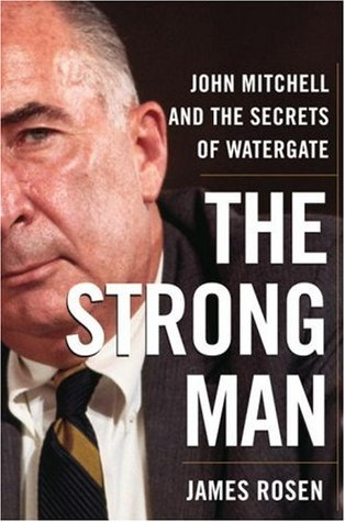 The Strong Man by James Rosen