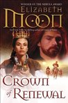 Crown of Renewal (Paladin's Legacy, #5)