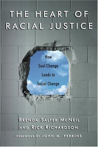 The Heart of Racial Justice by Brenda Salter Mcneil