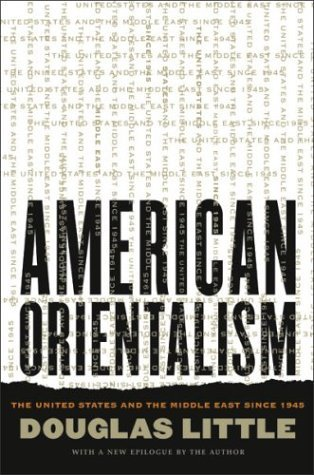 American Orientalism by Douglas Little