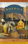 America: A Narrative History, Volume 2