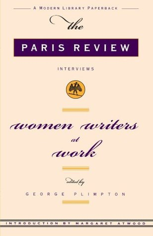 Women Writer's at Work by The Paris Review