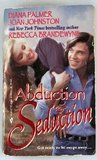 Abduction & Seduction: Redbird / The Bluest Eyes in Texas / The Bounty (includes: Long, Tall Texans, #13)
