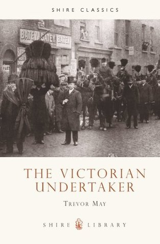 The Victorian Undertaker (Shire Library)