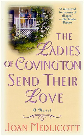 The Ladies of Covington Send Their Love by Joan Medlicott