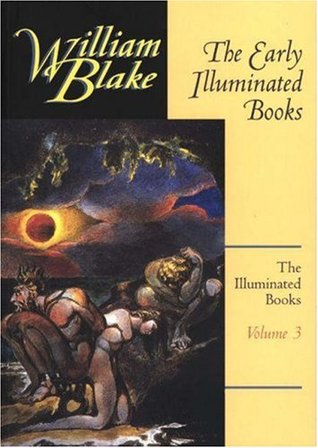The Early Illuminated Books by William Blake