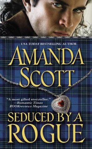 Seduced by a Rogue by Amanda Scott
