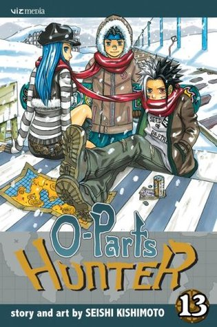 O-Parts Hunter 13 by Seishi Kishimoto
