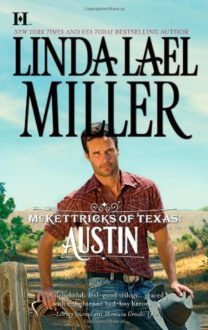 Austin (McKettricks of Texas, #3) by Linda Lael Miller