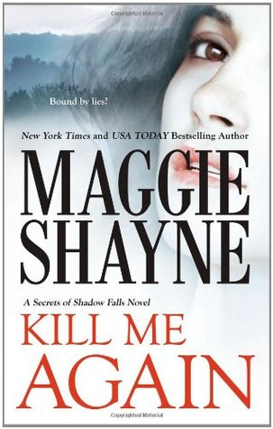 Kill Me Again (Secrets of Shadow Falls, #2)