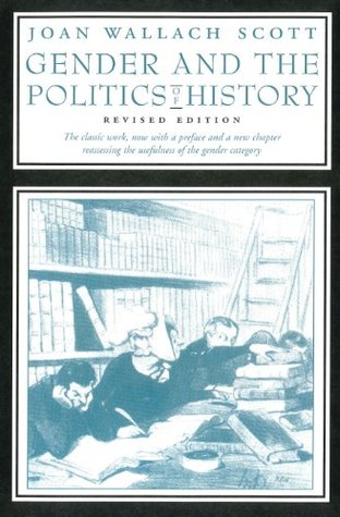 Gender and the Politics of History by Joan W. Scott