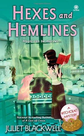Hexes and Hemlines by Juliet Blackwell