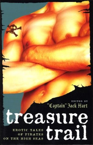 Treasure Trail: Erotic Tales of Pirates on the High Seas