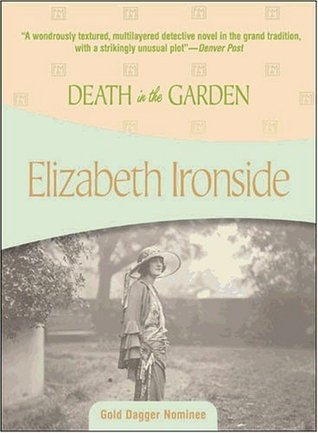 Death in the Garden by Elizabeth Ironside