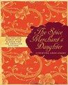 The Spice Merchant's Daughter: Recipes and Simple Spice Blends for the American Kitchen