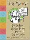 Judy Moody's Double-Rare Way-Not-Boring Book of Fun Stuff to Do