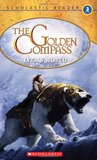 The Golden Compass: Lyra's world (Reader Level 3)