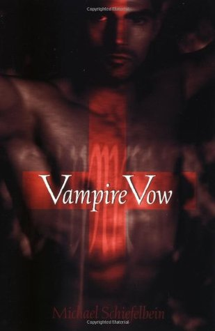 Vampire Vow by Michael Schiefelbein