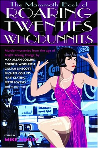 The Mammoth Book of Roaring Twenties Whodunnits by Mike Ashley