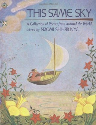 This Same Sky by Naomi Shihab Nye