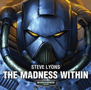 The Madness Within by Steve Lyons