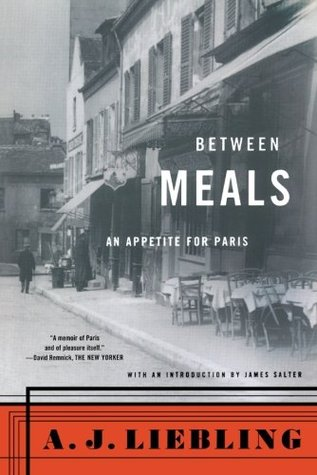 Between Meals by A.J. Liebling