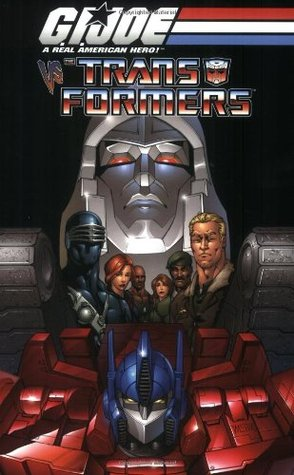 G.I. Joe vs. The Transformers Volume 1