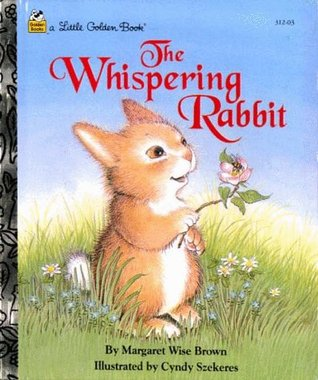 The Whispering Rabbit by Margaret Wise Brown
