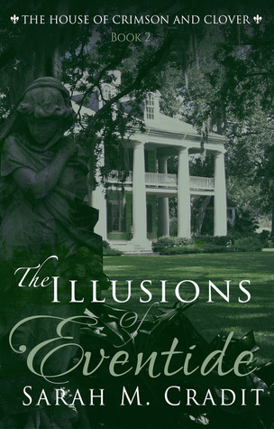 The Illusions of Eventide House of Crimson and Clover 2