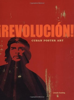 Revolucion! by Lincoln Cushing